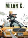 Milan K. 2: Hurrikan