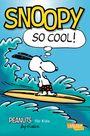 Peanuts für Kids: Snoopy So Cool