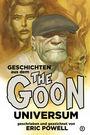 The Goon Universum 1: Geschichten aus dem The Goon-Universum 1