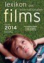 Lexikon des internationalen Films - Filmjahr 2014