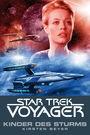 Star Trek - Voyager 7: Kinder des Sturms