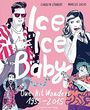 Ice Ice Baby: One-Hit Wonders 1955-2015