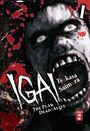 IGAI - The Play of Dead/Alive 1