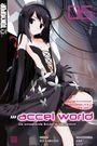 Accel World Novel 5: Die schwebende Brücke im Sternenlicht