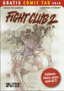 Fight Club 2 - Gratis Comic Tag 2016