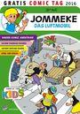 Jommeke ? Gratis Comic Tag 2016