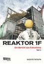 Reaktor 1F Teil 1