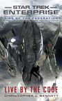 Star Trek: Enterprise - Rise of the Federation: Live by the Code