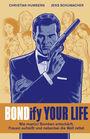 Bondify Your Life: Wie man(n) Bomben entschärft, Frauen aufreißt und nebenbei die Welt rettet