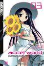 Accel World - Novel 03: Der Räuber aus der Dämmerung