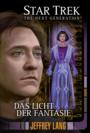 """Star Trek TNG 11: """"Das Licht der Fantasie"""""""