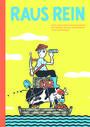 Raus Rein: Texte und Comics zur Geschichte der ehemaligen Kolonialschule in Witzenhausen