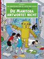Die Abenteuer von Jo, Jette und Jocko, Band 1: Die Manitoba antwortet nicht