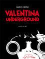 Valentina Underground