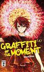 Graffiti of the Moment 1