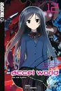 Accel World Novel 12: Das rote Symbol