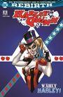 Harley Quinn (Rebirth) 6: Wählt Harley!