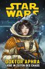 Star Wars Sonderband: Doctor Aphra ? Liebe in Zeiten des Chaos