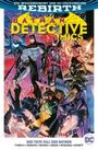 Batman Detective Comics 6: Der tiefe Fall der Batmen