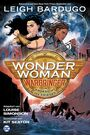Wonder Woman: Warbringer ? Im Angesicht des Krieges