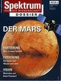 Spektrum der Wissenschaft  Dossier - Der Mars