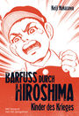 Barfuss durch Hiroshima 1