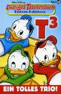 Lustiges Taschenbuch Enten-Edition 15: Ein tolles Trio