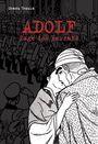 Adolf 3: Tage des Verrats