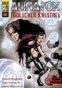Alina Fox: Tödlicher Kristall 3