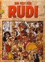 Rudi - Band 6 - Ein Fest Für Rudi