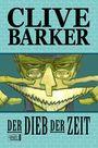 Clive Barker: Der Dieb der Zeit