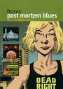 Post Mortem Blues