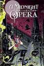 A Midnight Opera 1