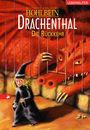 Drachenthal: Die Rückkehr