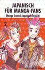 Japanisch für Manga-Fans 2