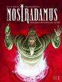 Nostradamus: Wanderer zwischen den Zeiten