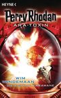 Perry Rhodan Ara-Toxin 4: Die Eiserne Karawane