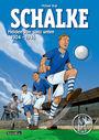 Schalke: Helden von ganz unten