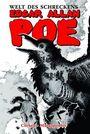 Edgar Allan Poes Welt des Schreckens