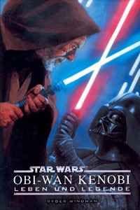 Star Wars: Obi-Wan Kenobi - Leben und Legende - Klickt hier für die große Abbildung zur Rezension
