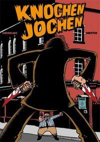 Knochen Jochen - Klickt hier für die große Abbildung zur Rezension