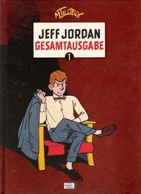 Jeff Jordan Gesamtausgabe 1 - Klickt hier für die große Abbildung zur Rezension
