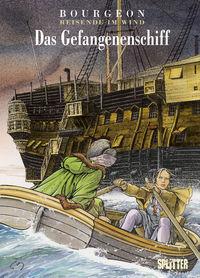 Reisende im Wind 2: Das Gefangenenschiff - Klickt hier für die große Abbildung zur Rezension