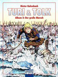 Turi & Tolk Album 2: Der große Marsch - Klickt hier für die große Abbildung zur Rezension