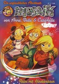 MOSAIK: Die unglaublichen Abenteuer von Anna, Bella & Caramella 2 - Klickt hier für die große Abbildung zur Rezension