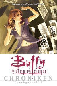 Buffy The Vampire Slayer Chroniken Band 2: Durchgeknallt - Klickt hier für die große Abbildung zur Rezension