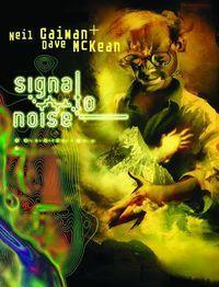 Neil Gaiman Bibliothek: Signal to Noise - Klickt hier für die große Abbildung zur Rezension