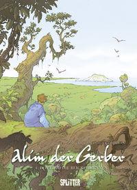 Alim der Gerber 4: Dort, wo die Blicke glühen - Klickt hier für die große Abbildung zur Rezension