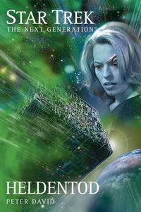 Star Trek TNG 4: Heldentod - Klickt hier für die große Abbildung zur Rezension
