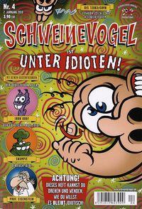 Schweinevogel 4: Unter Idioten - Klickt hier für die große Abbildung zur Rezension